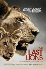 Последняя львица / National Geographic: The Last Lioness (2009)